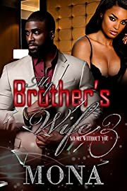 My Brother's Wife 3: No me without you
