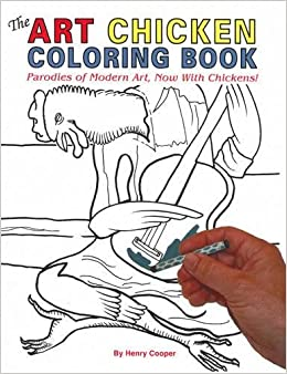 Amazon.com: The Art Chicken Coloring Book: Parodies of Modern Art ...