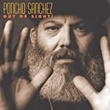 Out of Sight by Poncho Sachez (2004-01-23)
