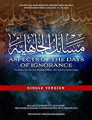 Aspects of the Days of Ignorance Workbook: Masaa'il al-Jaahiliyyah (English Edit