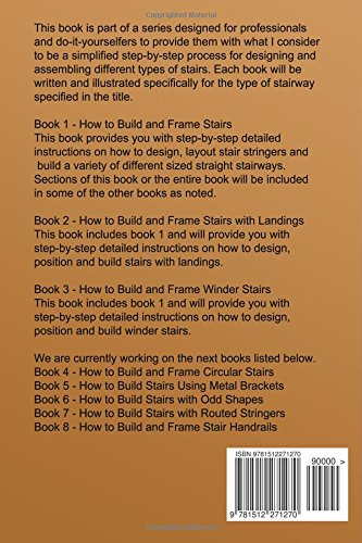How To Frame And Build Stairs (How To Build Stairs) (Volume 1): Greg ...
