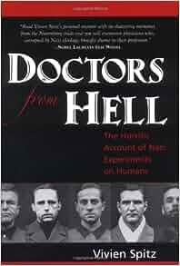 Experiments on Humans: Vivien Spitz: 9781591810322: Amazon.com: Books