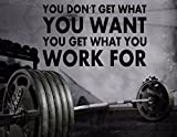 Gym Wall Decal - Fitness Motivation Wall Decal For Home Gym - Inspirational Exercise Wall Sticker - You Don't Get What You Want You Get What You Work For (27h x 45w)