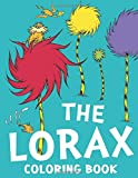 The Lorax Coloring Book: Great Coloring Book Gift