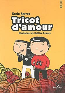 Tricot d'amour, Serres, Karin