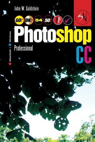 Photoshop CC Professional 54 (Macintosh/Windows): Buy this book, get a job! (Photoshop Professional) (Volume 54)