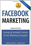 Facebook Marketing, Justin Levy and Brian Carter, 078974113X