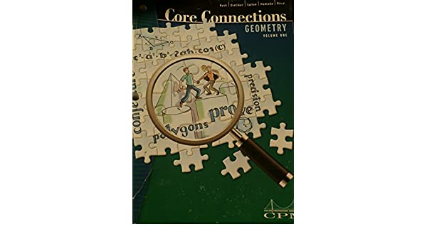 Core connections geometry volume 1 version 50 cpm kysh dietiker core connections geometry volume 1 version 50 cpm kysh dietiker sallee hamada 9781603281065 amazon books fandeluxe Choice Image