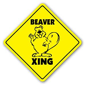 Amazon Com Beaver Crossing Sign Beavers Xing Rodent Tail