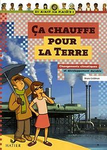 """Afficher """"Ça chauffe pour la Terre"""""""