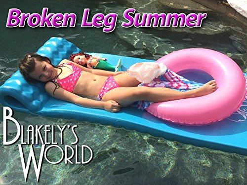 Broken Leg Summer