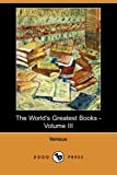 The World's Greatest Books -, Various, 1406573671