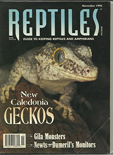 Reptiles Magazine November 1995 New Caledonia Geckos, Gila Monsters, Newts, Dumeril's Monitor and More
