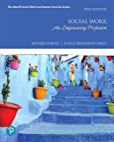 Social Work: An Empowering Profession (9th Edition) (The Merrill Social Work and Human Services Series)