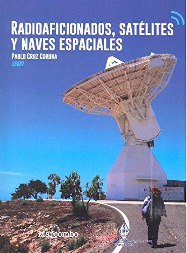Radioaficionados, satélites y naves espaciales: Amazon.es ...