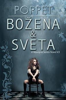 Božena and Sveta (Neuripra Book 3) by [Poppet]