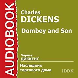 Dombey and Son [Russian Edition] Audiobook