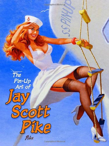 Download The Pin-Up Art of Jay Scott Pike, Vol. 1 pdf epub