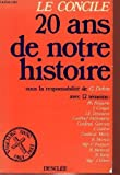 img - for Le Concile: 20 ans de notre histoire (French Edition) book / textbook / text book