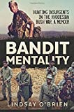 Bandit Mentality: Hunting Insurgents in the
