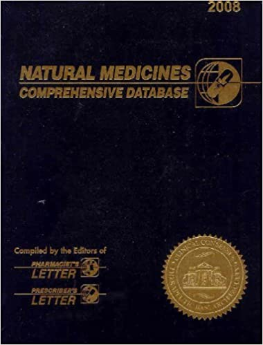 Natural Medicines: Comprehensive Database by Therapeutic Research Faculty (2007-12-30)