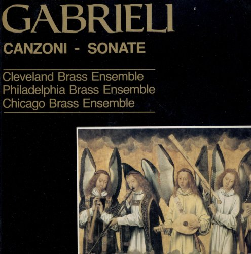 Canzoni - Sonate: The Antiphonal Music Of Giovanni Gabrieli ()
