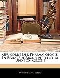 Grundriss der Pharmakologie, Oswald Schmiedeberg, 1146122977