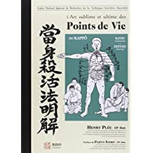 L'art sublime et ultime des points de vie ou Kappo