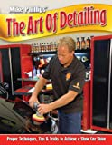 The Art of Detailing, Mike Phillips, 0615540465