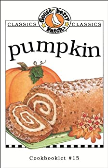 Pumpkin Cookbook by [Gooseberry Patch]