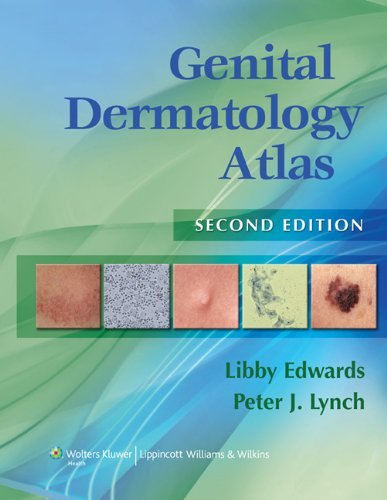 By Libby Edwards - Genital Dermatology Atlas: 2nd (second) Edition