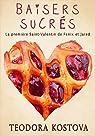 Baisers Sucrés: La première Saint-Valentin de Fenix et Jared (West End) par Kostova