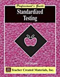 Standardized Testing, Susan Abbott, 1576901246