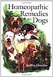 Homeopathic Remedies for Dogs, Geoffrey Llewellyn, 1852790865
