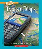 Types of Maps, Kevin Cunningham, 0531262383