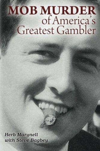 Read Online Mob Murder of America's Greatest Gambler ebook