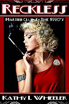 Reckless: Martini Club 4 Series - The 1920s by [Wheeler, Kathy L]