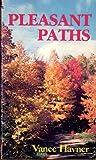 Pleasant Paths, Vance H. Havner, 0801042682