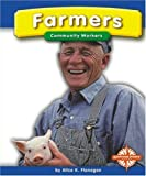 Farmers, Alice K. Flanagan, 0756503051