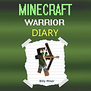 Diary of a Minecraft Warrior Audiobook