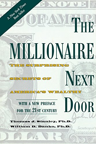Pdf Memoirs The Millionaire Next Door: The Surprising Secrets of America's Wealthy