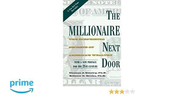 Millionaire Next Door: The Surprising Secrets of Americas Wealthy: Amazon.es: Thomas Stanley, William Danko: Libros en idiomas extranjeros