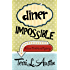 Diner Impossible (A Rose Strickland Mystery Book 3)