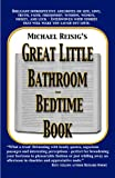 Michael Reisig's Great Little Bathroom and Bedtime Book