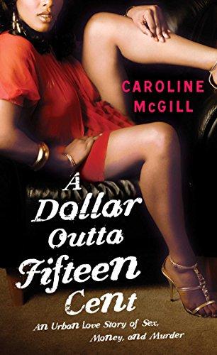 - A Dollar Outta Fifteen Cent (A Dollar Outta Fifteen Cent Series Book 1)