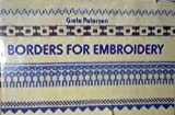 img - for Borders For Embroidery by Grete Petersen (1973-01-01) book / textbook / text book
