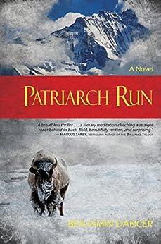 Patriarch Run by [Dancer, Benjamin]