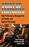 Startup Factories: Leading Edge Practices and Regional Advantage for High-Performing Firms