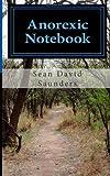 Anorexic Notebook, Sean Saunders, 1463502508
