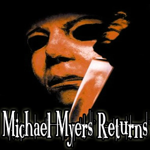 Halloween: Michael Myers Returns (Tribute)